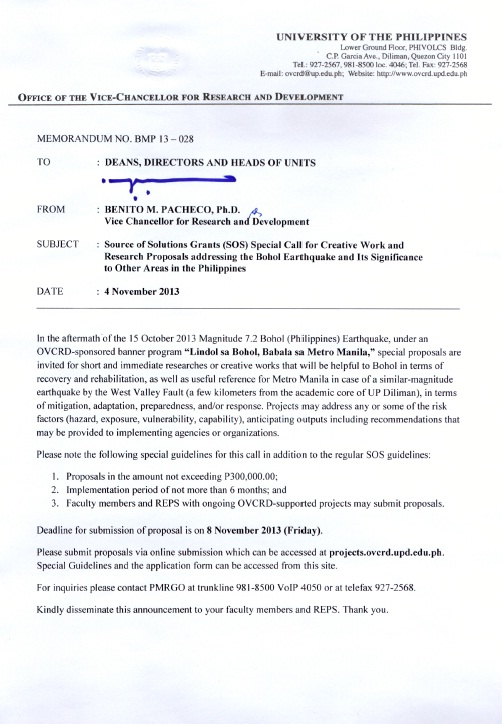 EXTN 15 NOV 2013: Memo No. BMP 13-028: Source of Solutions Grants (SOS) Special Call for Creative Work and Research Proposal addressing the Bohol Earthquake and Its Significance to Other Areas in the Philippines